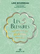 Les 5 blessures Lise Bourbeau couverture de livre